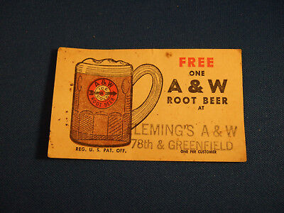 Vintage 1950's  A&W Ticket Good for one free Root Beer - Flemings West Allis, WI