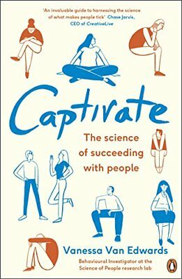 Captivate: The Science of Succeeding with People, Van-Edwards 9780241309933=-