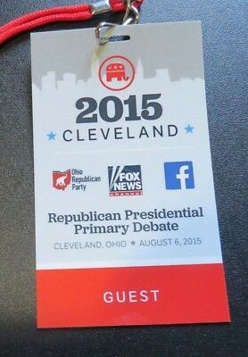 2015 1st Republican Presidential Debate GUEST Credential Cleveland Donald Trump