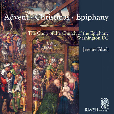 Advent Christmas Epiphany: Choir Epiphany Church, Washington, DC, Jeremy Filsell