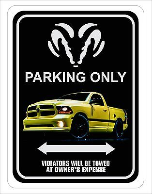 "Dodge Ram Truck Parking Sign  9"" x 12"""