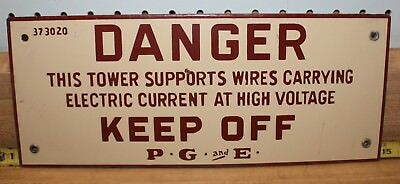 Keep Off Porcelain Danger Pg&e Tower Sign