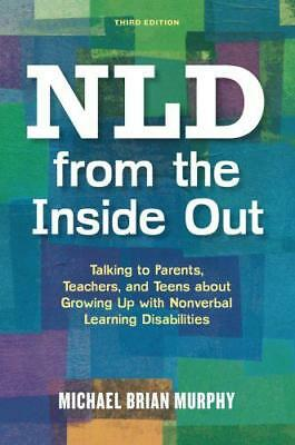 NLD from the Inside Out by Murphy, Michael Brian, NEW Book, (Paperback) FREE & F