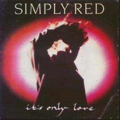"""SIMPLY RED It's Only Love 7"""" VINYL Germany Wea (2472027) Pic Sleeve"""