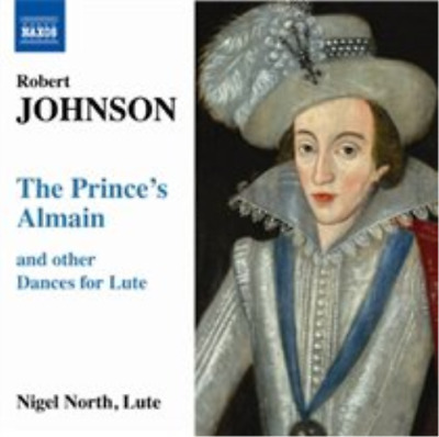Robert Johnson: The Prince's Almain and Other Dances for Lut (UK IMPORT)  CD NEW