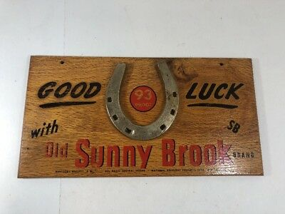 Vintage Old Sunny Brook Brand Whiskey Good Luck Horse Shoe Wood Sign