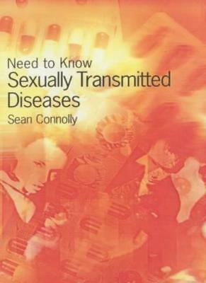Need to Know: s**ually Transmitted Diseases Hardback,Sean Connolly