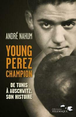 Young Perez champion Nahum  Andre Occasion Livre