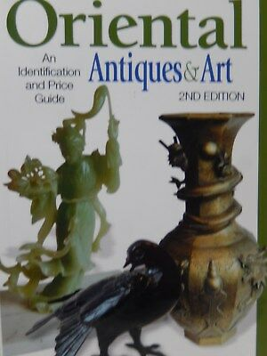 Antique Trader Oriental Antiques & Art 2nd Edition 2003 Illustrated