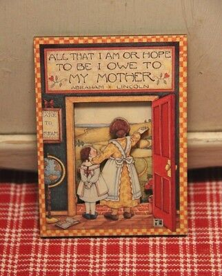 """Melissa Neufeld Mary Engelbreit 3 D """"All that I am or Hope to be"""" Magnet! 1990's"""
