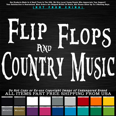Funny Flip Flops Country Music camping summer party friends Decal Sticker
