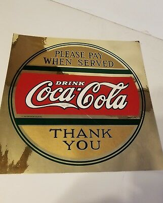 Please Pay When Served DRINK COCA-COLA,    decal reads 1937