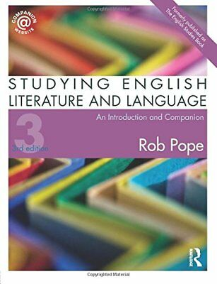 Studying English Literature and Language: An Introduction and Companion,PB,Rob