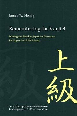 Remembering the Kanji 3: Writing and Reading the Japanese Characters for Upper