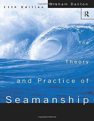 Theory and Practice of Seamanship Xi, Danton 9780415153720 Fast Free Shipping**