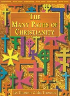 The Many Paths of Christianity,Jan Thompson