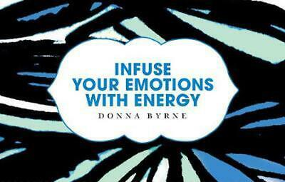 Infuse Your Emotions with Energy by D. Byrne Paperback Book Free Shipping!