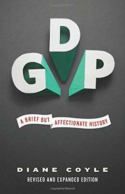 GDP: A Brief but Affectionate History by Coyle, Diane, NEW Book, (Paperback) FRE