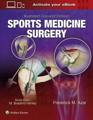 Illustrated Tips and Tricks in Sports Medicine Surgery by Frederick Azar Hardcov