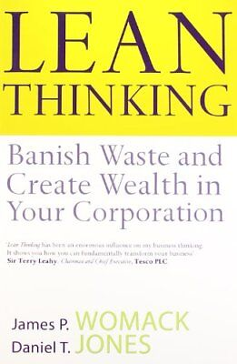 Lean Thinking: Banish Waste And Create Wealth In Your Corporation,James P. Woma