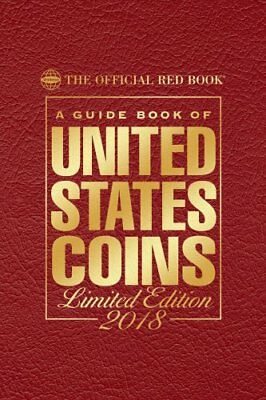 A Guide Book of United States Coins 2018 The Official Red Book,... 9780794845131