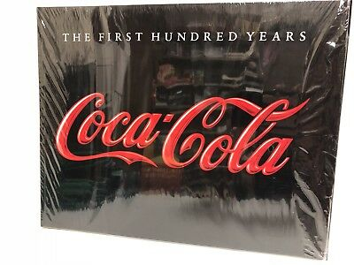 Coca-Cola The First Hundred Years 1986 by Anne Hoy **FACTORY SEALED** 110 Pages