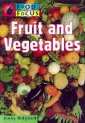 Food In Focus: Fruit and Vegetables      (Paperback),Jenny Ridgwell