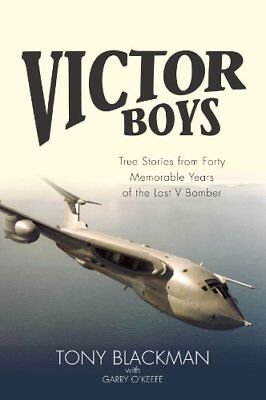 Victor Boys: True Stories from 40 Memorable Years of the Last  .9781908117458,