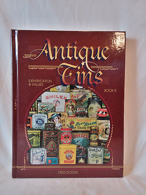 Fred Dodge ANTIQUE TINS Book III Identification & Value collector guide 1999 HB