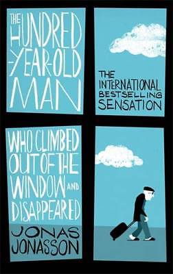 The Hundred-Year-Old Man Who Climbed Out of the , Jonasson, Jonas, New