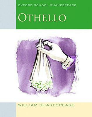 Othello (2009 edition): Oxford School Shakespeare by William Shakespeare | Paper