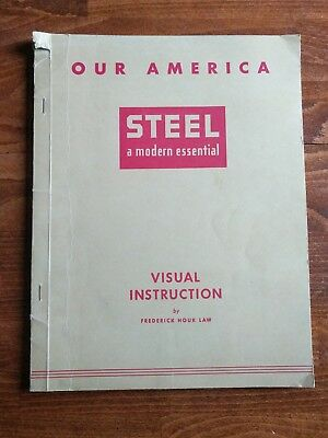 Our America Industry STEEL A MODERN ESSENTIAL 1940s COCA-COLA Teacher Guide