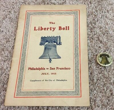 1915 Panama Pacific Expo LIBERTY BELL Souvenir Information Pamphlet & Button Pin