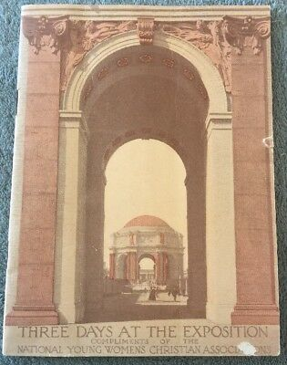 1915 Panama Pacific Expo THREE DAYS AT THE EXPOSITION Booklet National Y.W.C.A.