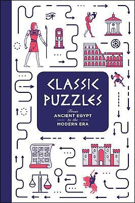 Classic Puzzles: from Ancient Egypt to the Modern Era by Tim Dedopulos Hardcover