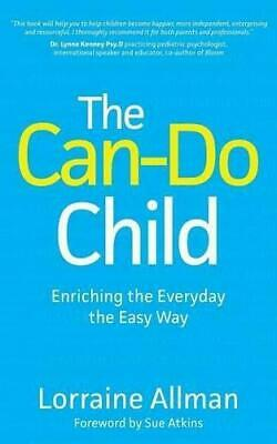 The Can-Do Child: Enriching The Everyday The Easy Way, Very Good Condition Book,