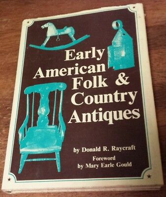 "1972 Book: ""EARLY AMERICAN FOLK & COUNTRY ANTIQUES"" Thrifting Antiques, Folk"