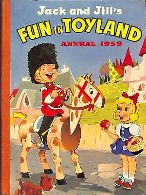 Jack and Jill's Fun in Toyland Annual 1959, Amalgamated Press, Good Condition Bo