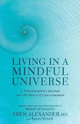 Living in a Mindful Universe by Eben Alexander MD (English) Paperback Book Free