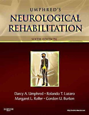 Neurological Rehabilitation by Darcy Ann Umphred and Rolando T. Lazaro (2012,...