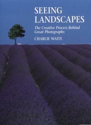 Seeing Landscapes,Charlie Waite- 9781855857117