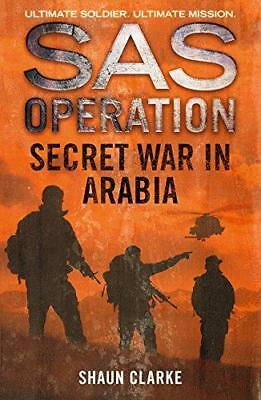 Secret War in Arabia (SAS Operation), Clarke, Shaun, Good Condition Book, ISBN 0
