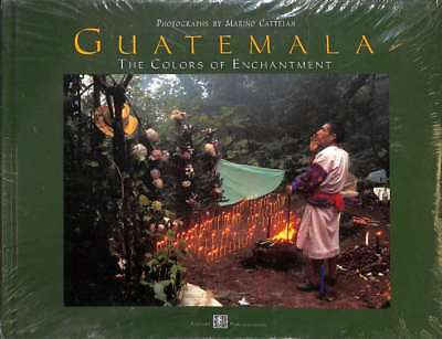 Guatemala the Colors of Enchantment, Excellent Condition Book, photographs by Ma