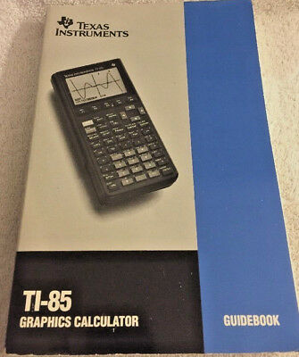 Texas Instruments TI 85 Graphing Calculator Guidebook Paperback Manual