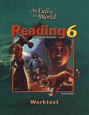 BJU PRESS ALL FULL AS THE WORLD READING 6 STUDENT WORKTEXT 2nd EDITION BRAND NEW