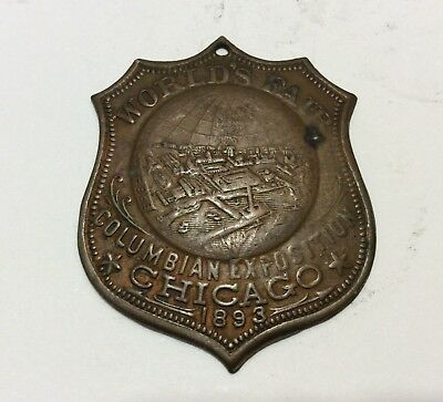 1893 World's Fair Columbian Chicago Sheild Shaped badge