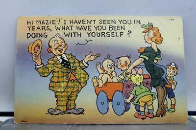 Comic Cartoon What Have You Been Doing With Yourself Postcard Old Vintage Card