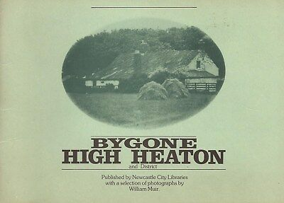 Bygone High Heaton Vintage Pictorial Booklet Suburb Newcastle Upon Tyne.
