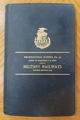 1916 Military Railways - Professional Papers No. 32 War Dept US ARMY Antique HC