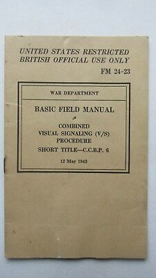 RARE WWII 1943 COMBINED US/ BRITISH Signaling Field Manual, DDAY, Communication